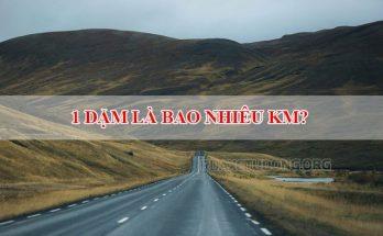 1-dam-la-bao-nhieu-km