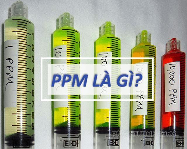 Nồng độ ppm là gì