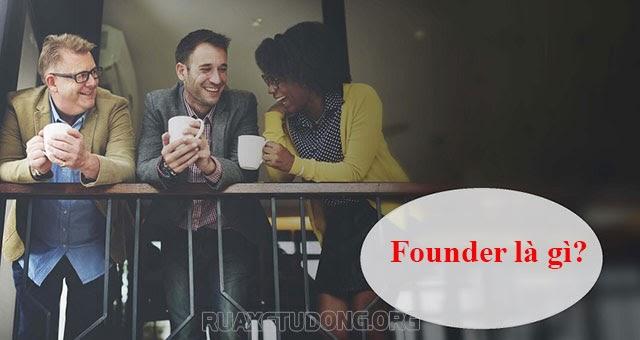 founder là gì