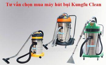Máy hút bụi Kungfu clean